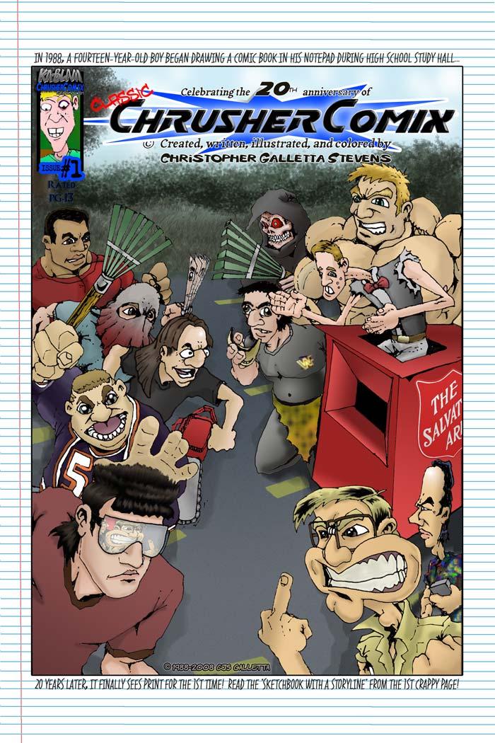 Crusher Comics #1   Classic ChrusherComix Season One, Issue #1 (20th Anniversary Commemorative Cover – 1988-2008)