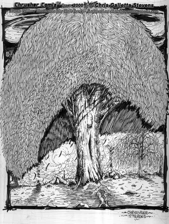 Dream Willow  – For Scott 'Uni' Fields | Chrusher Comix
